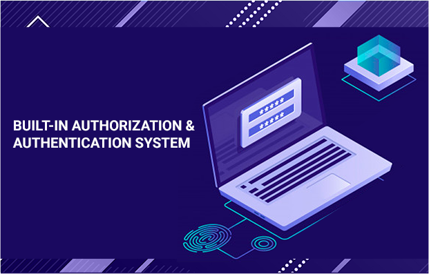 Built-in Authorization & Authentication System